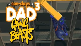 The Son-Days of Dad³ - Gang Beasts - Heat H