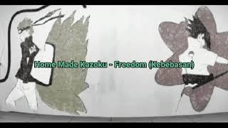 Home Made Kazoku - FREEDOM (Lirik + Terjemahan)