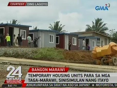 24 Oras: Temporary housing units para sa mga taga-Marawi, sinisumulan nang itayo
