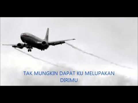 MH370 LAGU - TRIBUTE TO MH370