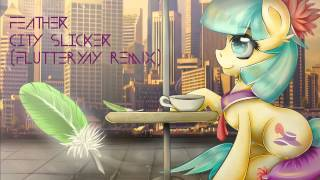 Feather City Slicker FlutterYay Remix