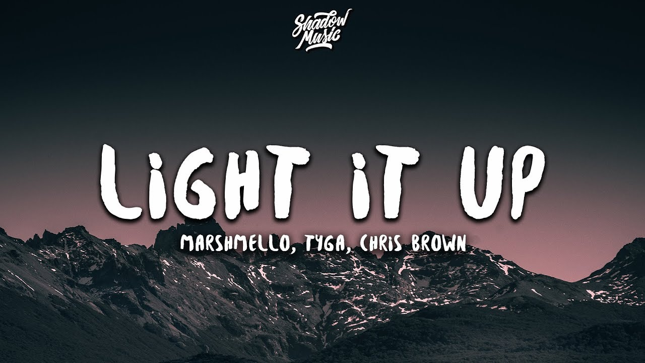 Marshmello, Tyga, Chris Brown - Light It Up (Lyrics)
