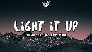 Marshmello, Tyga, Chris Brown Light It Up (Lyrics)