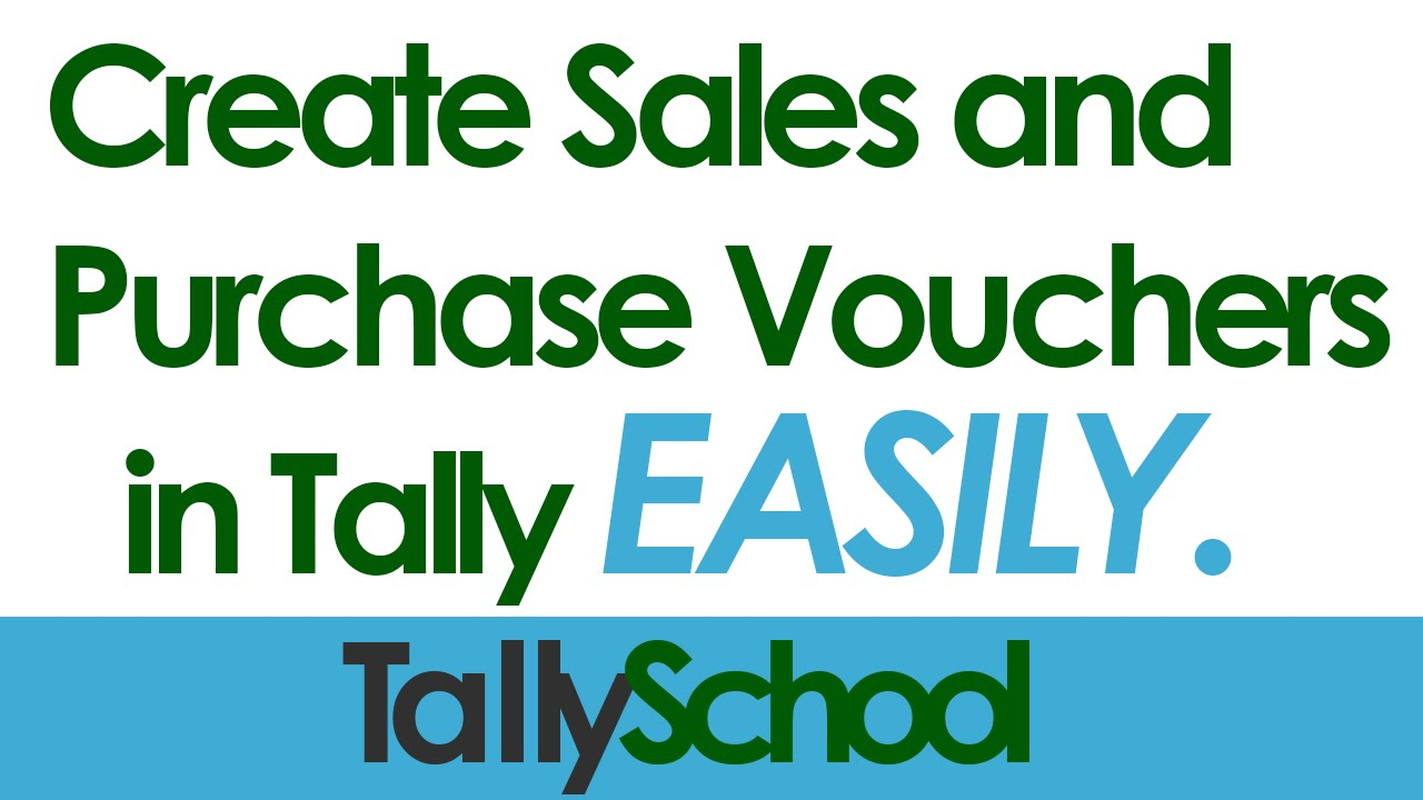 Creating Sales and Purchase Vouchers in Tally - YouTube