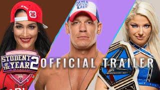 Student Of The Year 2 - Trailer ft. John Cena, Nikki Bella & Alexa Bliss