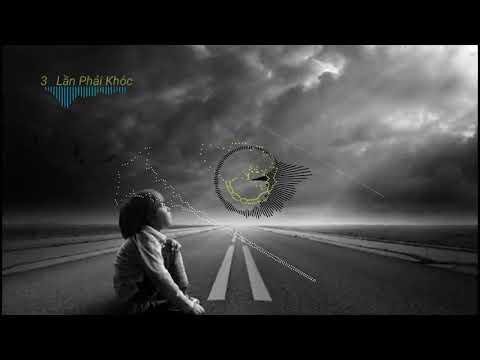 3 Lần Phải Khóc - BRay ( Brod. Scarecrow Beats ) [ Lyrics ]