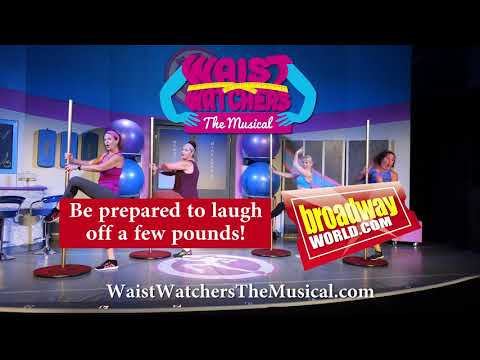 Coming to the Sierra 2 Center in Sacramento: WaistWatchers, The Musical
