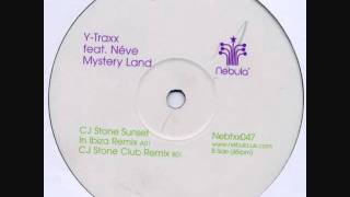 Y-Traxx - Mystery Land (CJ Stone Club Remix)
