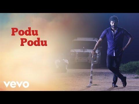 Pugazh - Podu Podu Lyric | Jai, Surabhi | Vivek Siva, Mervin Solomon