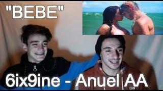 BEBE - 6ix9ine Ft. Anuel AA (Official Music Video) (Reacción)
