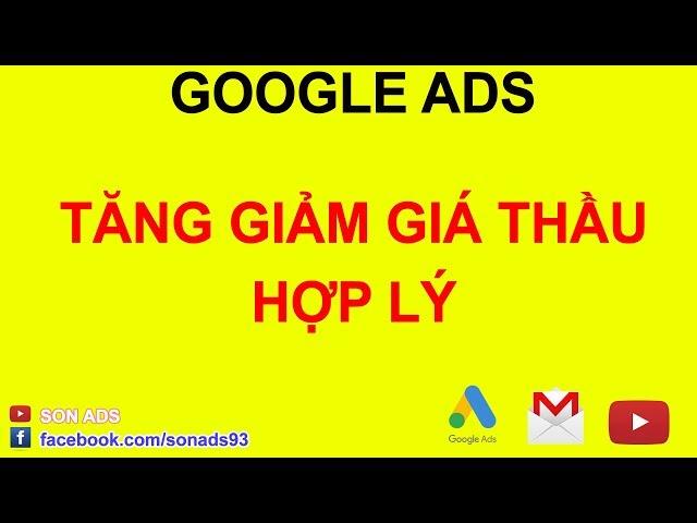 [SON ADS] Khi Nào Nên Tăng Giảm Giá Thầu Từ Khóa Trong Quảng Cáo Google Ads 2020
