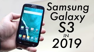 Samsung Galaxy S3 In 2019! (Still Worth It?) (Review)