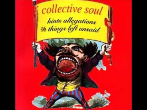 Collective Soul - Hints Allegations & Things Left Unsaid (Full Album)  1993