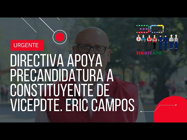 Directiva del Sindicato entrega apoyo a precandidatura de Eric Campos a Convención Constitucional