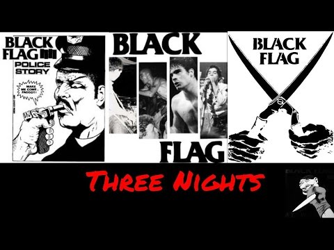Black Flag - Three Nights | Julian Gonzalez