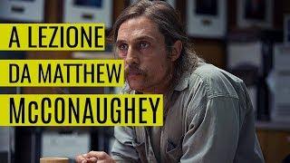 5 Lezioni di Business da Matthew McConaughey