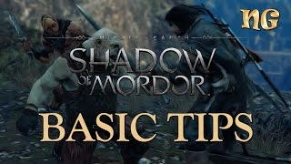 Middle-earth: Shadow of Mordor - Basic Tips