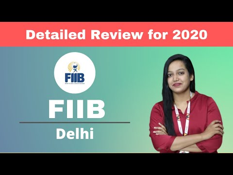 FIIB - Delhi | Admission | Placement | Fees | Course - Detailed Review for 2020