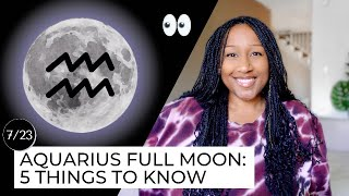 Full Moon July 23rd! 5 Things to Know 🔮✨