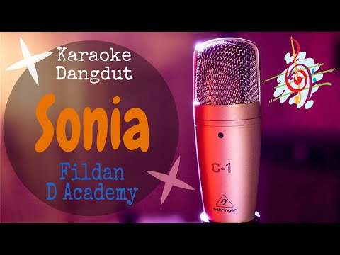 Karaoke Dangdut Sonia - Fildan D Academy || Cover Dangdut No Vocal