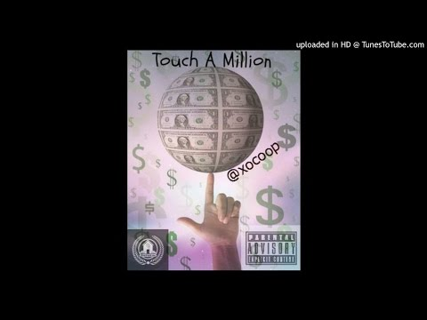 """ Touch A Million "" - Coop"