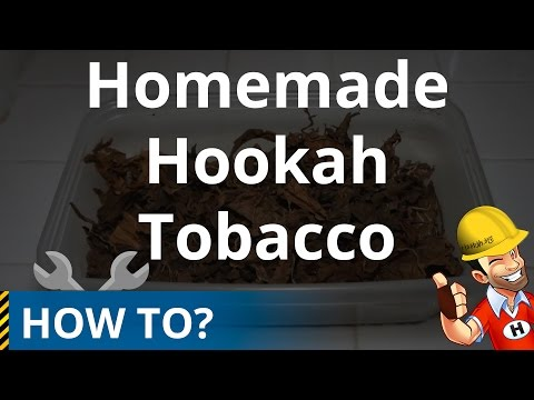 How to Make Hookah (Shisha) Tobacco at Home