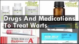 Drugs And Medications To Treat Warts 00:00:13 Salicylic Acid 00:01:...