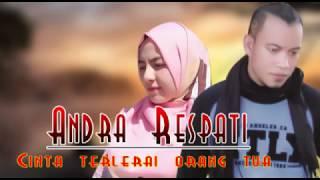 Gambar cover CINTA TERLERAI ORANG TUA  -  ANDRA RESPATI (Lyrics)