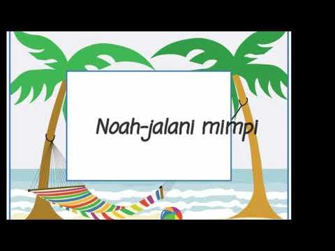 Noah-jalani mimpi by jadun
