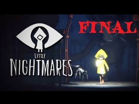 Little Nightmares final II Gameplay Walkthroug II No Commentary II Ps4 - Xbox One - Pc