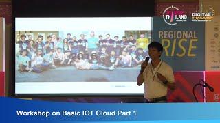 Workshop on Basic IOT Cloud Part 1