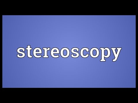 Stereoscopy Meaning