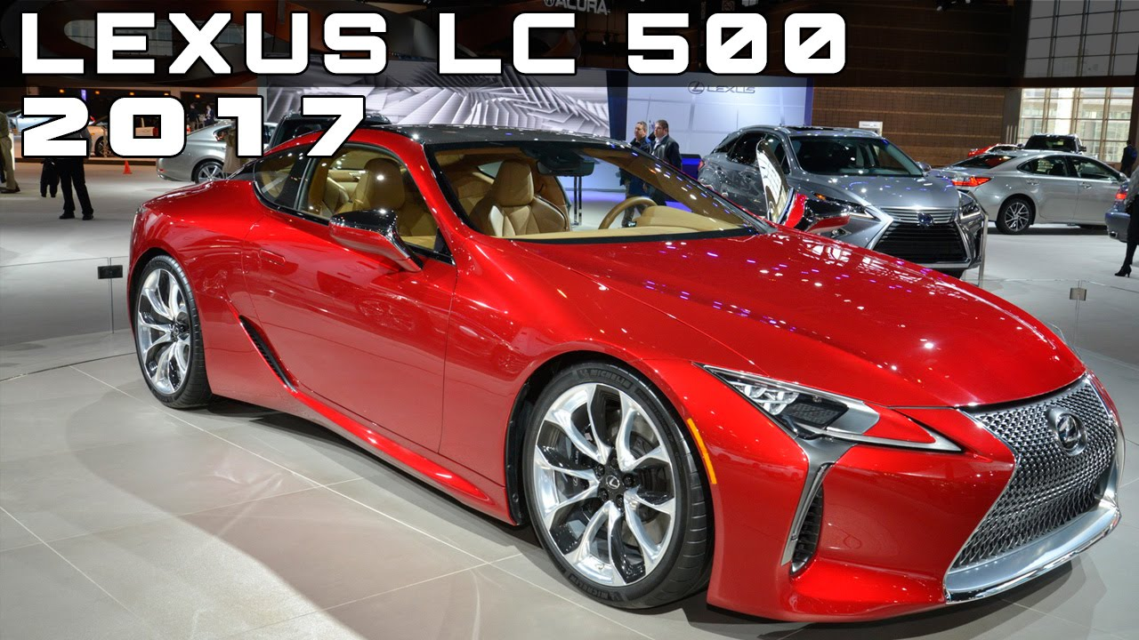 2017 lexus lc 500 review rendered price specs release date youtube. Black Bedroom Furniture Sets. Home Design Ideas