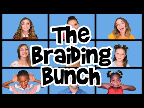 """The Braiding Bunch"" – Parody of ""The Brady Bunch"" by DeVol & Schwartz 