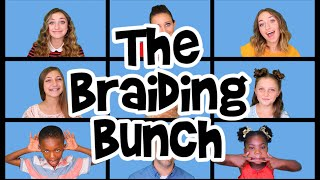 the braiding bunch parody of the brady bunch by devol schwartz   cute girls hairstyles