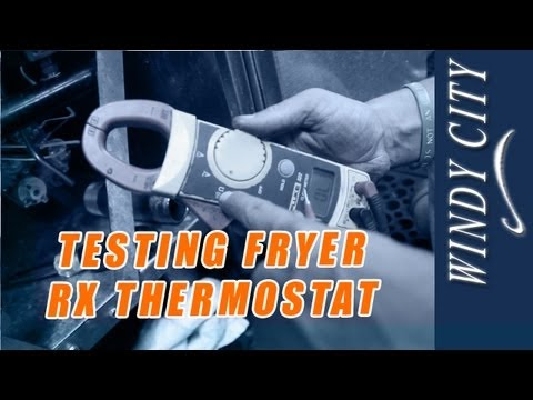 How To Test A Fryer RX Thermostat Tutorial DIY Windy City Restaurant Equipment Parts