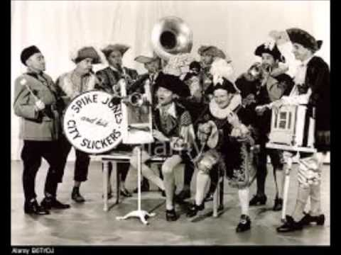 Spike Jones and His City Slickers – The Blue Danube  You Always Hurt the One You Love