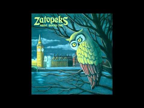 The Zatopeks - Life Is Elsewhere