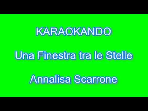 Karaoke italiano una finestra tra le stelle annalisa for Disegno una finestra testo