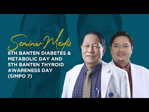8th Banten Diabetes & Metabolic Day and 5th Banten Thyroid Awareness Day (SIMPO 7)