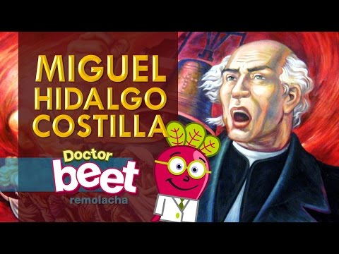 MIGUEL HIDALGO Y COSTILLA Biografia Niños Historia de Mexico