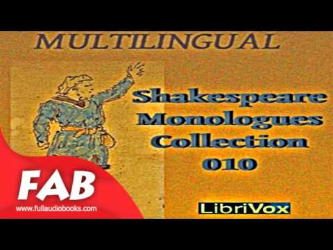 Shakespeare Monologues Collection vol  10 Multilingual Full Audiobook by William SHAKESPEARE