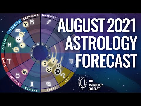 August 2021 Astrology