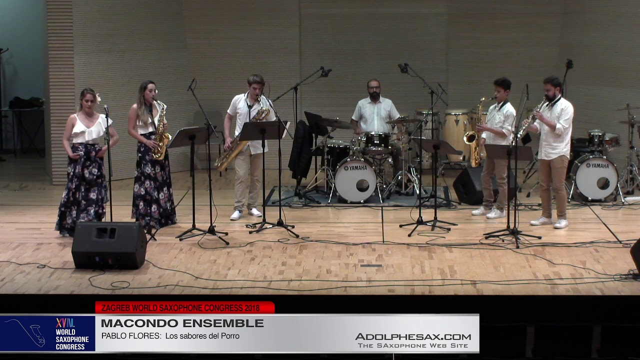 Los sabores del Porro by Pablo Flores   Macondo Ensemble   XVIII World Sax Congress 2018 #adolphesax