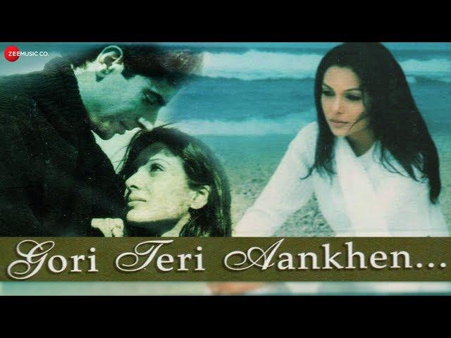 Gori Teri Aankhen Kahe - Lucky Ali & Kavita Krishnamurthy | Official Music Video