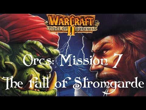 Warcraft 2: Tides of Darkness - Orcs Mission 7 - Playthrough