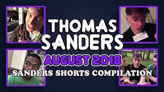 August 2018 SHORTS Compilation!! | Thomas Sanders