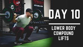 Day 10: Lower Body Compound Lifts - 30 Days of Training (MIND PUMP)