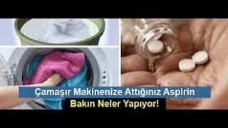 Aspirini Çamaşır Makinanıza Koyun Neler Olacağını Bizzat Görün !!!