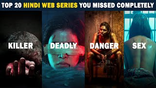 Top 20 Best Hindi Web Series You Missed Completely | Amazon,Netflix,Zee5,Voot,Mxplayer